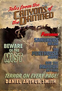 Tales from the Canyons of the Damned: No. 1