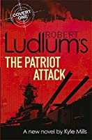 The Patriot Attack (Covert One, #12)