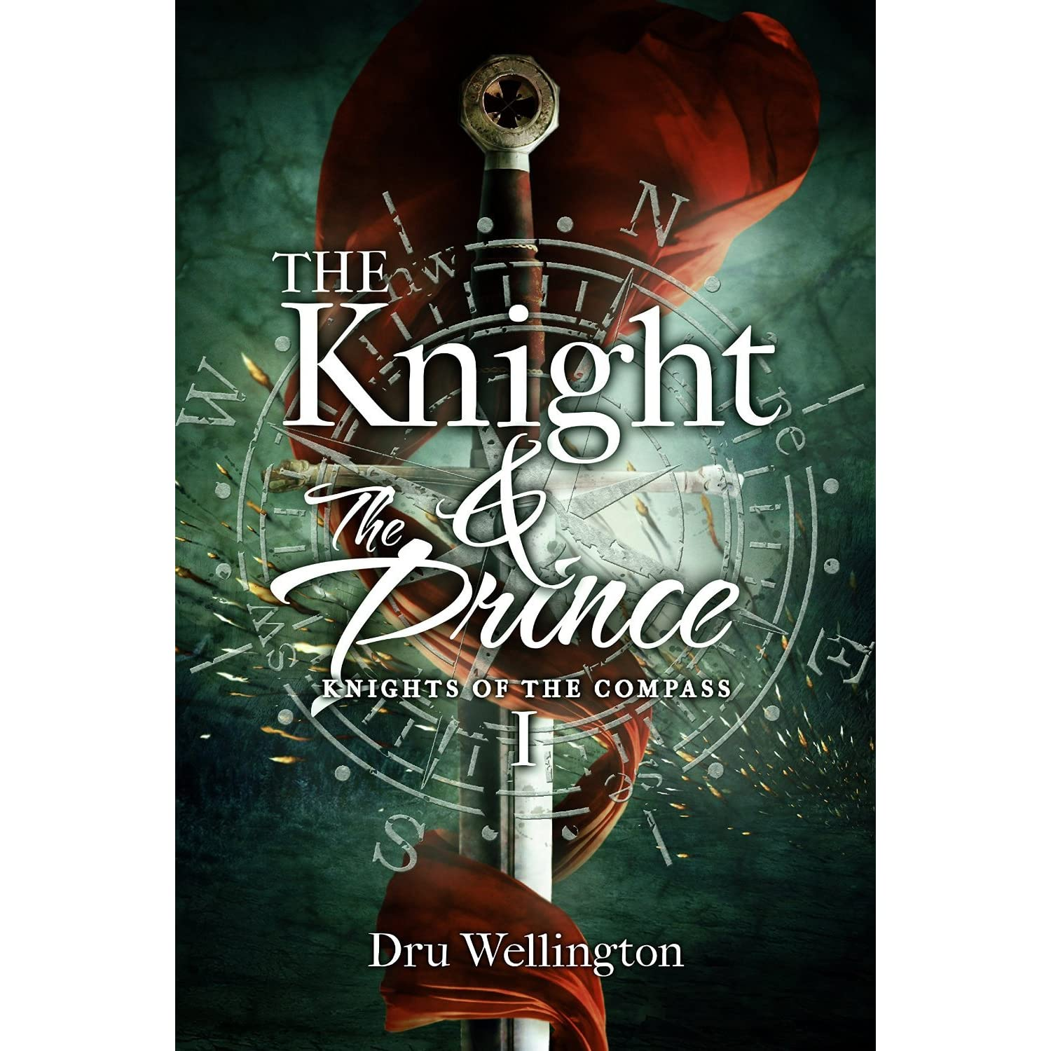 The Knight And The Prince (Knights Of The Compass, #1) By