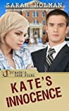 Kate's Innocence (Kate's Case Files #1)