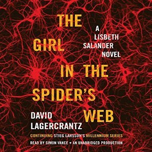 The Girl in the Spider's Web by David Lagercrantz