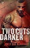 Two Cuts Darker (A Killer Need, #2)