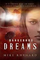 Dangerous Dreams: A Novel