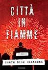 Città in fiamme by Garth Risk Hallberg