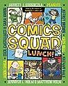 Lunch! (Comics Squad, #2)