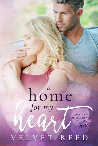 A Home for my Heart (Matters of the Heart #3)