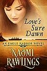 Love's Sure Dawn (Eagle Harbor #3)
