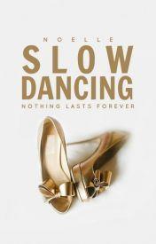 [Epub] ↠ Slow Dancing  Author Noelle N. – Vejega.info