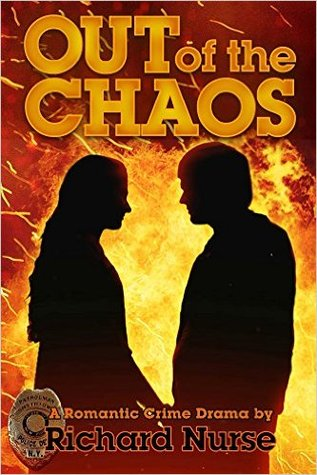 Out of the Chaos Richard Nurse