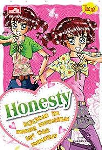 Teens - Honesty : Kejujuran itu memang menyakitkan tapi tidak mematikan