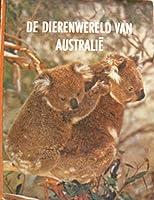 De dierenwereld van Australië (Parool/Life Natuurserie)