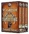 Western Brides of Tombstone by Samantha Jillian Bayarr