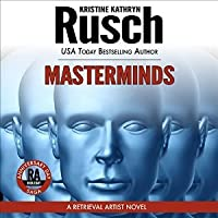 Masterminds (Retrieval Artist, #15)