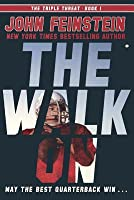 The Walk On  (Triple Threat #1)