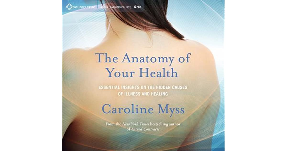 The Anatomy of Your Health: Essential Insights on the Hidden Causes ...