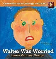 Walter Was Worried