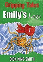 Emily's Legs: Gripping Tales