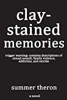 Clay-Stained Memories (Stained Series #1)