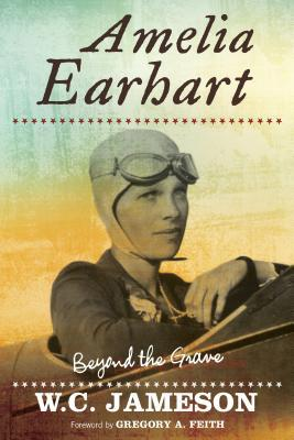 Amelia Earhart  Beyond the Grave