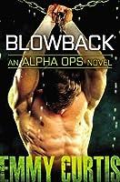Blowback (Alpha Ops, #4)