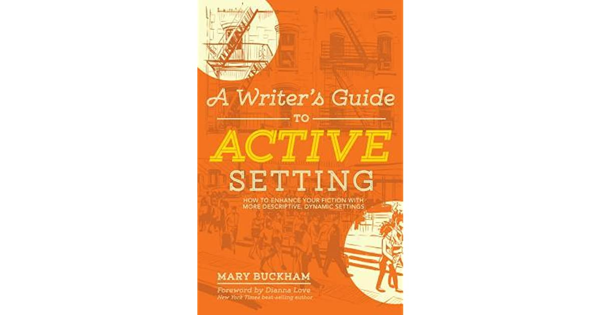 A Writer's Guide to Active Setting: How to Enhance Your