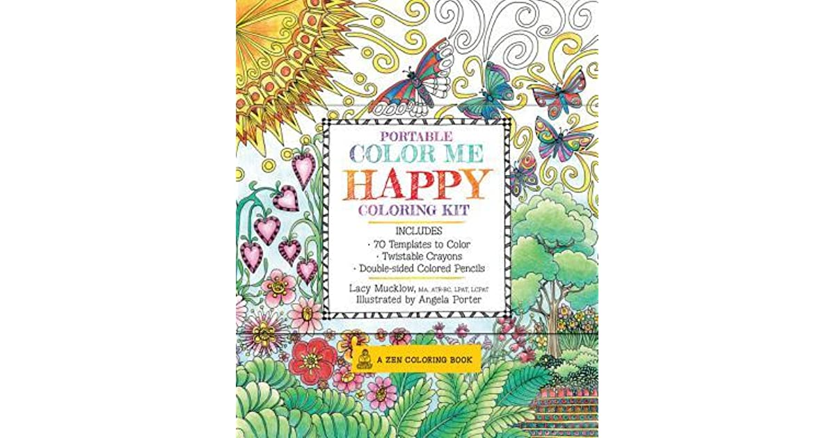 Portable Color Me Happy Coloring Kit Includes Book Colored Pencils And Twistable Crayons By Lacy Mucklow