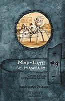 Mor-Lath Le Mawialt: Contes So-Lam Du Troisieme Monde
