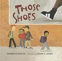 Those Shoes