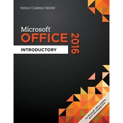 Microsoft Office 2016 Introductory By Misty E Vermaat
