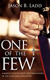 One of the Few: A...