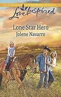 Lone Star Hero (Mills & Boon Love Inspired)