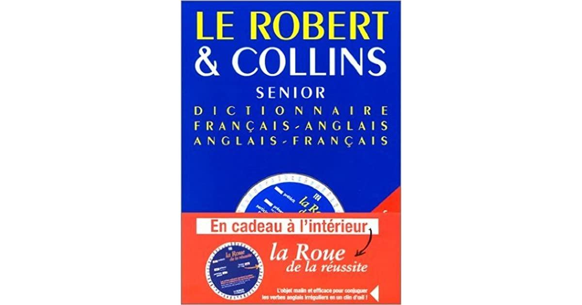 Dictionnaire Francais Anglais Anglais Francais By Le Robert Et Collins Senior