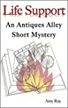 Life Support: An Antiques Alley Short Mystery
