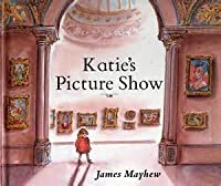 Katie's Picture Show (Little Rooster Book)