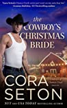 The Cowboy's Christmas Bride (Cowboys of Chance Creek, #9)