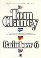 Rainbow 6 (John Clark, #2)