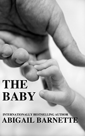 The Baby by Abigail Barnette