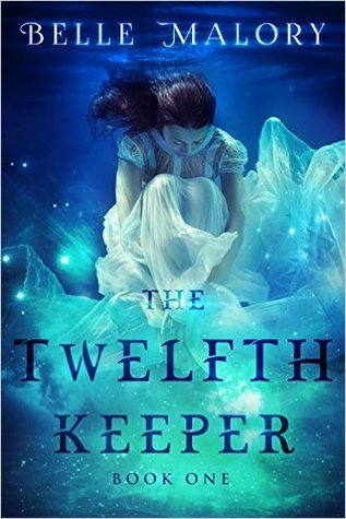 The Twelfth Keeper (Twelfth Keeper, #1)