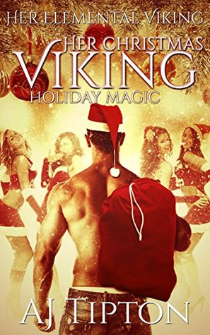 Her Christmas Viking by A.J. Tipton