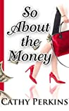 So About the Money (Holly Price Mystery #1)