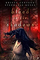 Blood in the Shadows (The Forgotten Divinity,#1)