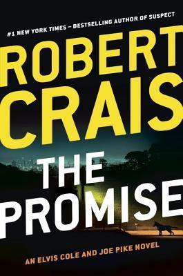 The Promise (Elvis Cole, #16; Joe Pike, #5; Scott James & Maggie, #2)