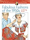 Adult Coloring Book Creative Haven Fabulous Fashions of the 1950s Coloring Book