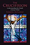 The Crucifixion by Fleming Rutledge