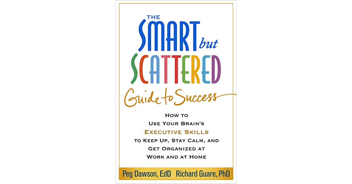 train your brain for success a teenagers guide to executive functions