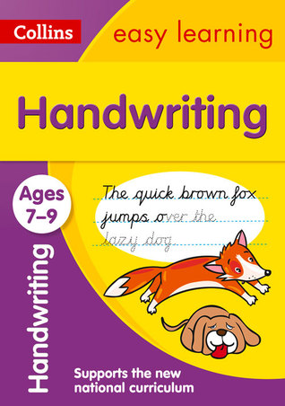 Handwriting Ages 7-9: KS2 English Home Learning and School Resources from the Publisher of Revision Practice Guides, Workbooks, and Activities. (Collins Easy Learning KS2)