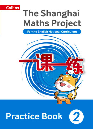 Practice Book Year 2: For the English National Curriculum (The Shanghai Maths Project)