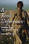 A Road Unforeseen by Meredith Tax