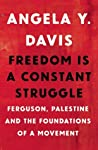 Freedom Is a Constant Struggle: Ferguson, Palestine, and the Foundations of a Movement ebook download free