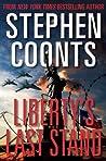 Liberty's Last Stand (Jake Grafton #11; Tommy Carmellini #7)